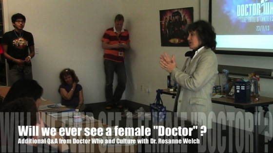 Video: Will we ever see a female Doctor? from Doctor Who and Culture with Dr. Rosanne Welch