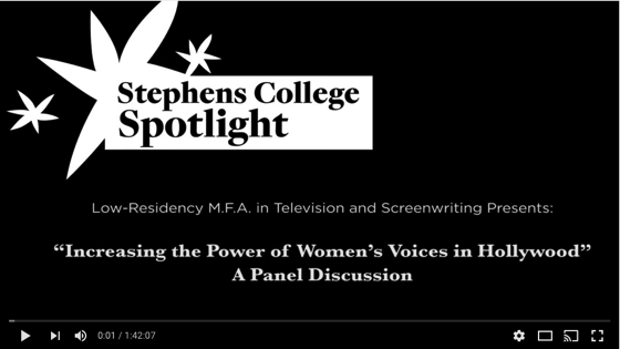 Increasing the Power of Women's Voices in Hollywood from the Stephens College MFA in Screenwriting Program