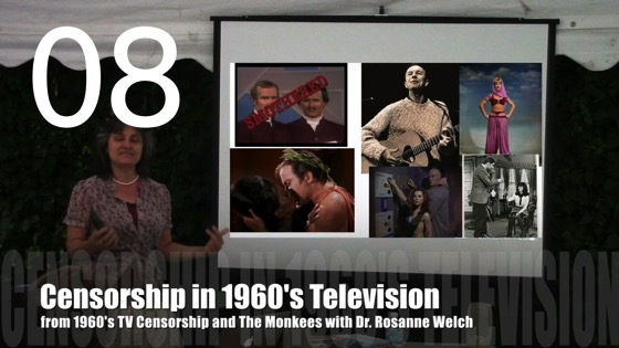 Censorship in 1960's Television from 1960's TV Censorship and The Monkees with Dr. Rosanne Welch