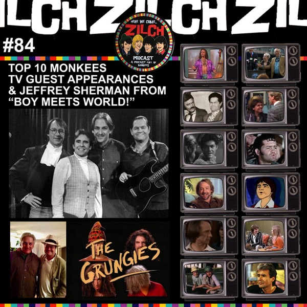 Rosanne Guests on Zilch #84 Top 10 Monkees Guest Appearances