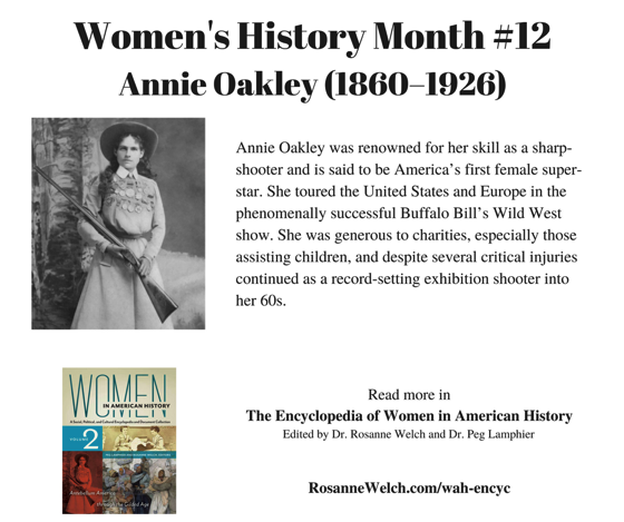 Women's History Month - 12 in a series - Annie Oakley
