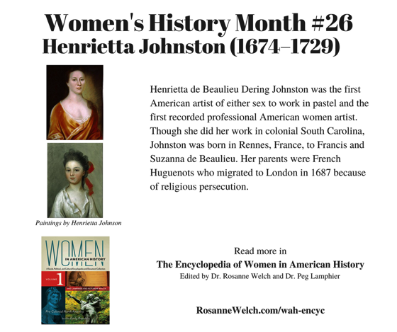 Women's History Month – 26 in a series – Henrietta Johnston