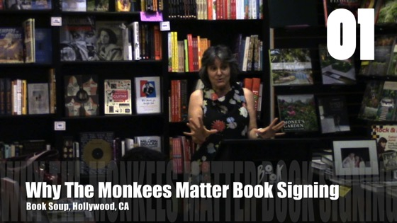 Introduction from Why The Monkees Matter Book Signing, Book Soup. Hollywood [Video] (1:03)