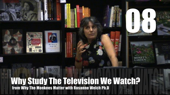 Why Study The Television We Watch? from Why The Monkees Matter Book Signing