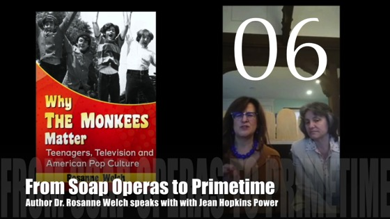 "06 : From Soap Operas to Primetime : ""Why The Monkees Matter"" Interview"