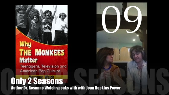 "09 : Only 2 Seasons : ""Why The Monkees Matter"" Interview with Jean Power"
