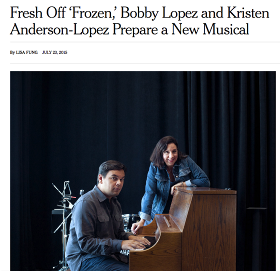 From The Research Vault: Fresh Off 'Frozen,' Bobby Lopez and Kristen Anderson-Lopez Prepare a New Musical. New York Times