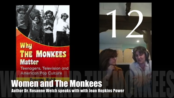 "12 : Women and The Monkees : ""Why The Monkees Matter"" Interview with Jean Power"
