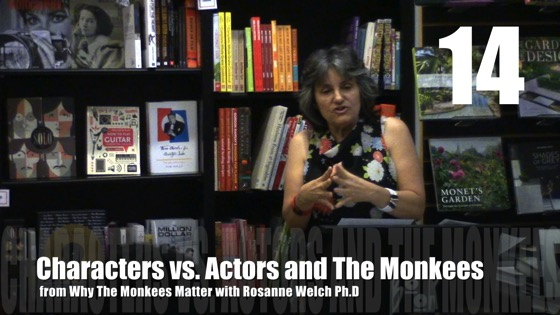 Characters vs. Actors and The Monkees from Why The Monkees Matter Book Signing