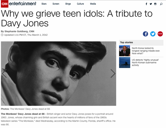 From The Research Vault: Why we grieve teen idols: A tribute to Davy Jones, CNN, March 1, 2012
