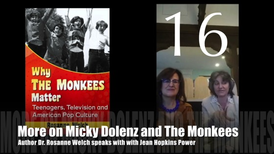 "16: More on Micky Dolenz and The Monkees : ""Why The Monkees Matter"" Interview with Jean Power"