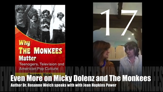 "17: Even More on Micky Dolenz and The Monkees : ""Why The Monkees Matter"" Interview with Jean Power"