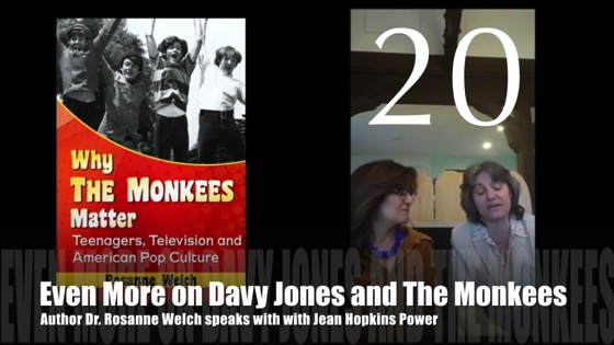 """20: Even More on Davy Jones and The Monkees : """"Why The Monkees Matter"""" Interview with Jean Power [Video] (0:57)"""
