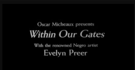 A History of Screenwriting - 42 in a series - Within Our Gates - Oscar Micheaux (1920)
