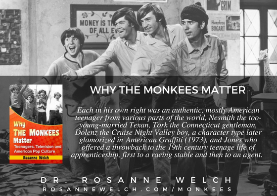"""Quotes from """"Why The Monkees Matter"""" by Dr. Rosanne Welch – 77 in a series – Authentic"""
