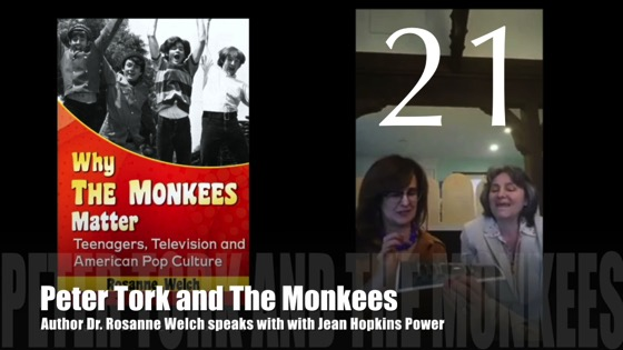 """21: Peter Tork and The Monkees : """"Why The Monkees Matter"""" Interview with Jean Power"""