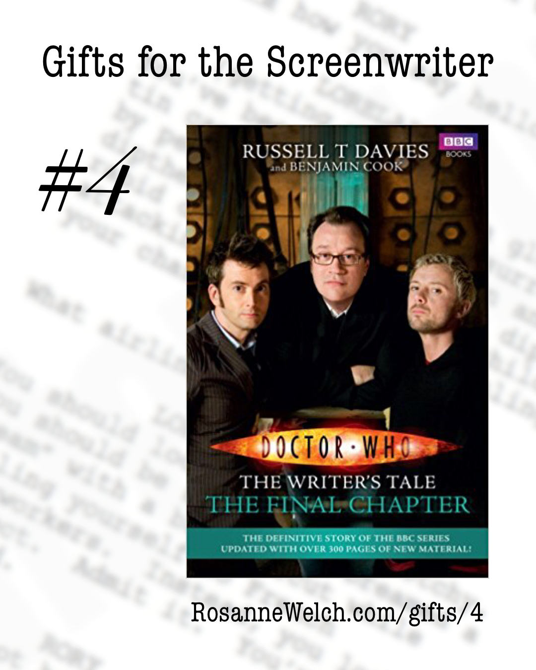 Doctor Who: The Writer's Tale by Russell T. Davies   Gifts for the Screenwriter #4