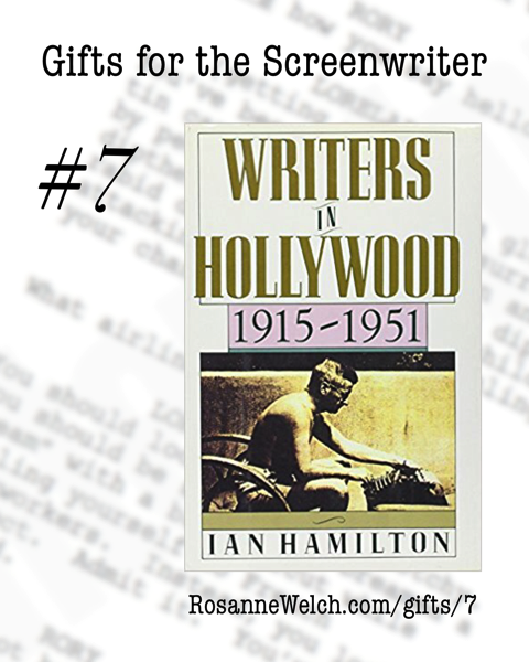 Writers in Hollywood, 1915-1951 Hardcover by Ian Hamilton   Gifts for the Screenwriter #7
