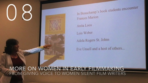More On Women in Early Filmmaking fromGiving Voice to Silent Films and the Far From Silent Women Who Wrote Them with Dr. Rosanne Welch