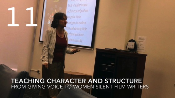 Teaching Character and Structure fromGiving Voice to Silent Films and the Far From Silent Women Who Wrote Them with Dr. Rosanne Welch [Video]