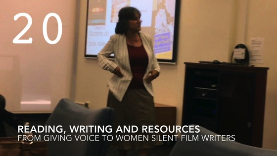 Reading, Writing and Resources from Giving Voice to Silent Films and the Far From Silent Women Who Wrote Them with Dr. Rosanne Welch [Video]