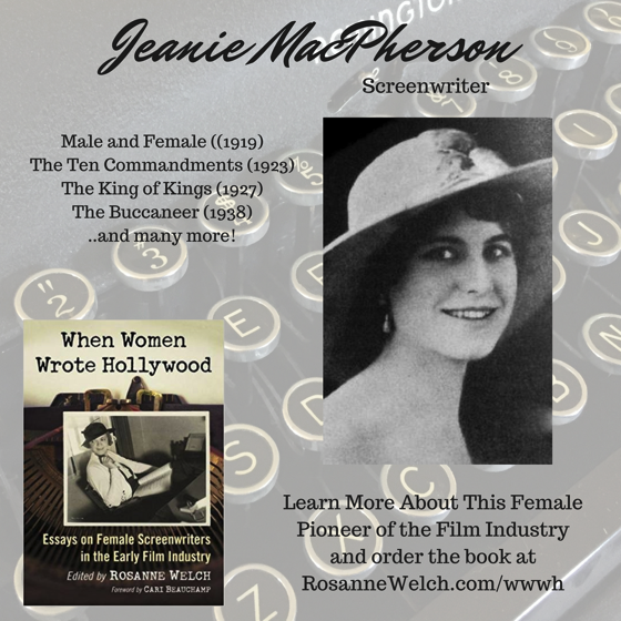 When Women Wrote Hollywood - 4 in a series - Jeanie MacPherson