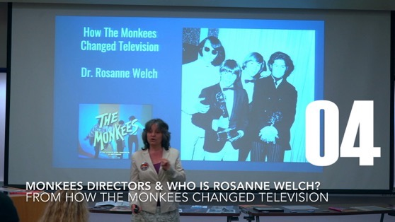 04 How Monkees Directors & Who Is Rosanne Welch? from How The Monkees Changed Television