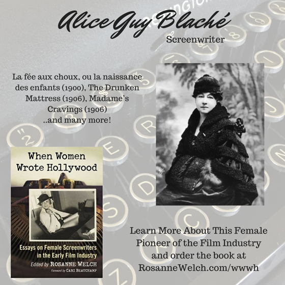 When Women Wrote Hollywood - 5 in a series - Alice Guy Blaché