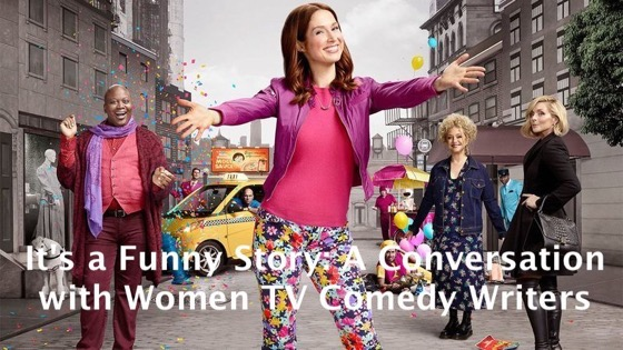 My Next WGA Foundation Panel Discussion: It's a Funny Story: A Conversation with Women TV Comedy Writers, August 10, 2018