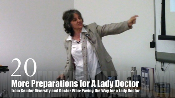 20 More Preparations For A Lady Doctor for Lady Doctor from Gender Diversity in the Who-niverse