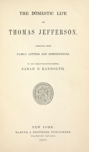 More on Mazzei: The Domestic Life of Thomas Jefferson - Letters to Mazzei