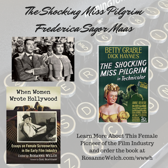 When Women Wrote Hollywood - 11 in a series - The Shocking Miss Pilgrim (1947), Wr: Frederica Sagor Maas