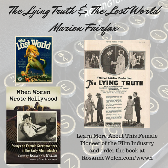 When Women Wrote Hollywood - 13 in a series - The Lying Truth & The Lost World, Wr: Marion Fairfax