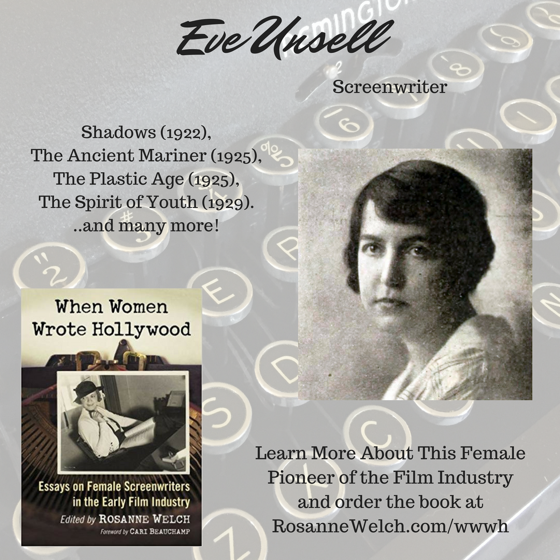 When Women Wrote Hollywood - 14 in a series - Eve Unsell