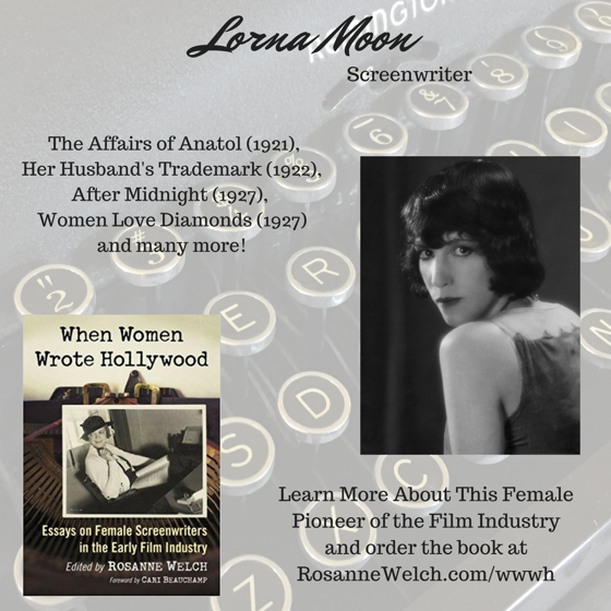 When Women Wrote Hollywood - 24 in a series - Lorna Moon (Nora Helen Wilson Low)