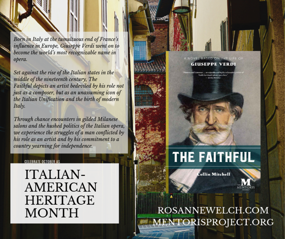 The Faithful: A Novel Based on the Life of Giuseppe Verdi - Italian-American Heritage Month - 3 in a series