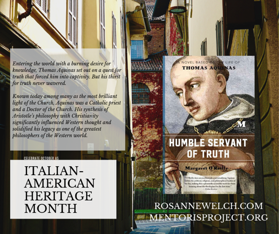 Humble Servant of Truth: A Novel Based on the Life of Thomas Aquinas by Margaret O'Reilly- Italian-American Heritage Month - 5 in a series