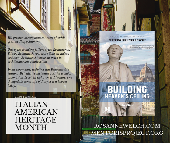 Building Heaven's Ceiling: A Novel Based on the Life of Filippo Brunelleschi By Joe Cline Italian-American Heritage Month - 7 in a series