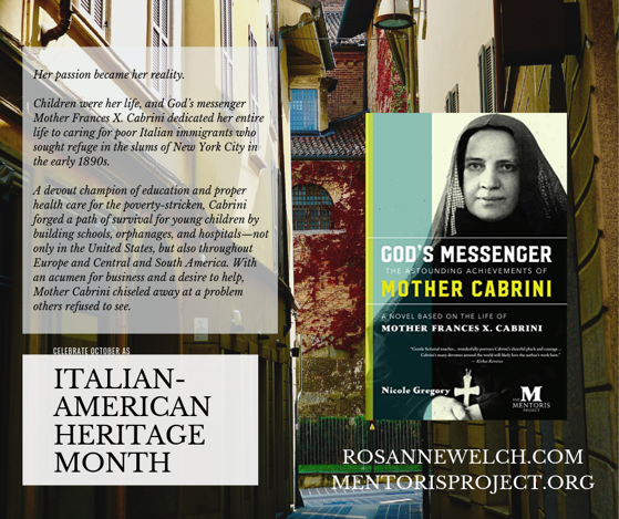 God's Messenger, The Astounding Achievements of Mother Cabrini: A Novel Based on the Life of Mother Frances X. Cabrini - Italian-American Heritage Month - 8 in a series