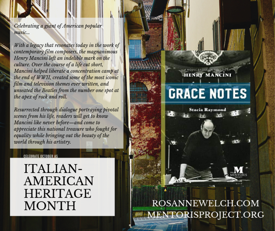Grace Notes: A Novel Based on the Life of Henry Mancini By Stacia Raymond - Italian-American Heritage Month - 13 in a series