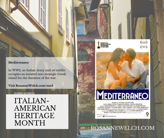 Mediterraneo - Italian-American Heritage Month - 22 in a series