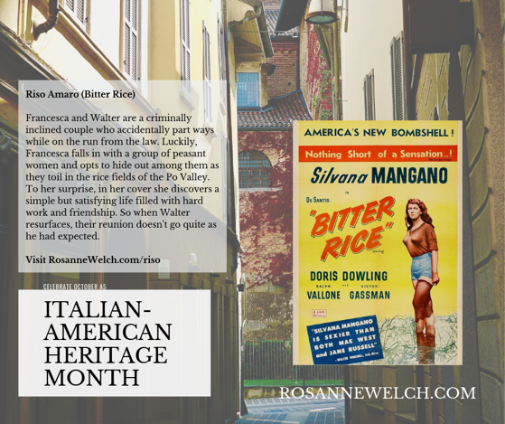 Riso Amaro (Bitter Rice) - Italian-American Heritage Month - 25 in a series