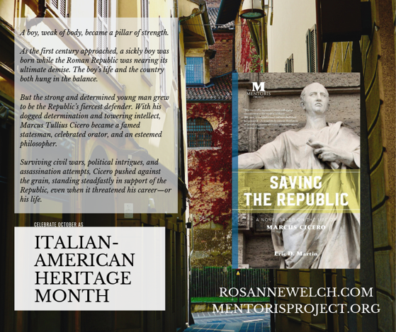 Saving the Republic: A Novel Based on the Life of Marcus Cicero By Eric D. Martin - Italian-American Heritage Month - 10 in a series