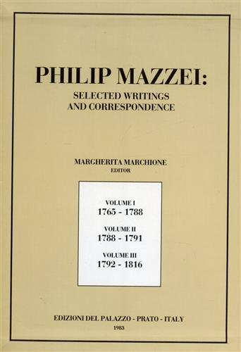 More On Mazzei: Philip Mazzei : Selected Writings and Correspondence. Margherita Marchione, editor