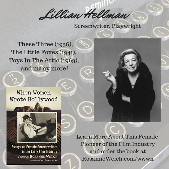 When Women Wrote Hollywood - 32 in a series - Lillian Hellman