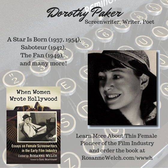 When Women Wrote Hollywood - 34 in a series - Dorothy Parker