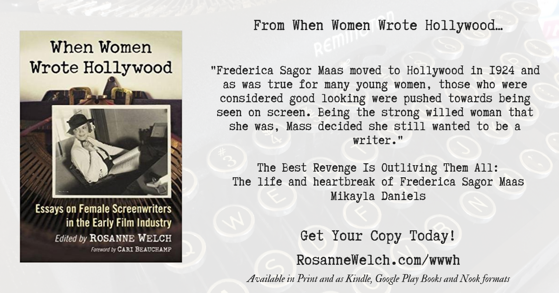 Quotes from When Women Wrote Hollywood - 8 in a series - Strong Willed Woman