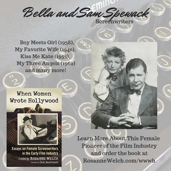 When Women Wrote Hollywood - Bella and Sam Spewack – 42 in a series