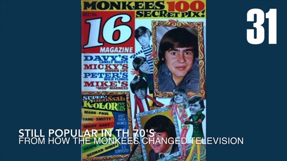31Still Popular in the 70's from How the Monkees Changed Television
