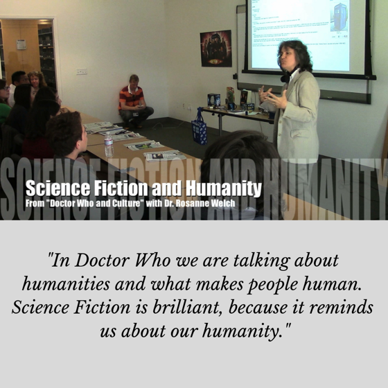Quotes from Rosanne Welch, Ph.D - Science Fiction and Humanity - 1 in a series